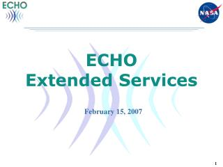 ECHO Extended Services