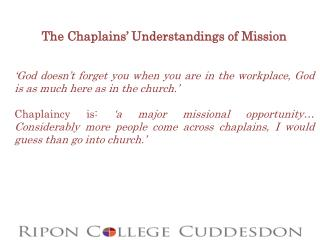 The Chaplains' Understandings of Mission