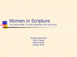 Women in Scripture The Hebrew Bible, The New Testament, and The Qu'ran