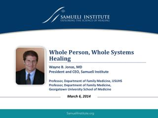 Whole Person, Whole Systems Healing