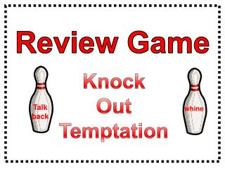 Knock Out  Temptation