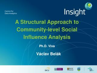 A Structural  Approach to Community-level Social Influence Analysis