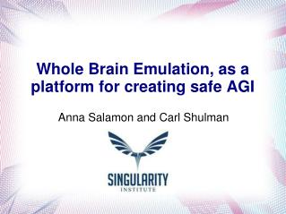 Whole Brain Emulation, as a platform for creating safe AGI