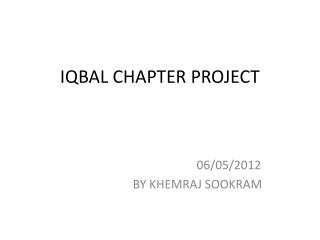 IQBAL CHAPTER PROJECT