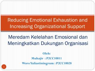 Reducing Emotional Exhaustion and Increasing Organizational Support