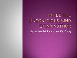 Inside the Unconscious Mind of an Author