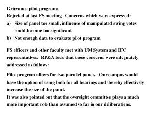Grievance pilot program: Rejected at last FS meeting.  Concerns which were expressed: