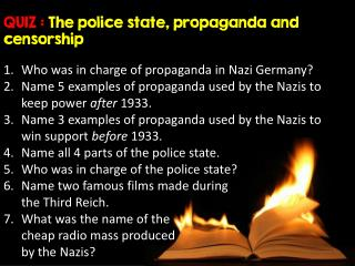 QUIZ :  The police state, propaganda and censorship