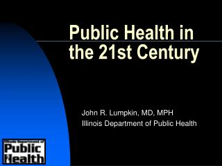 Public Health in the 21st Century