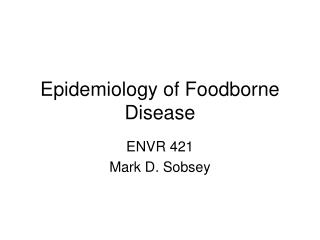 Epidemiology of Foodborne Disease
