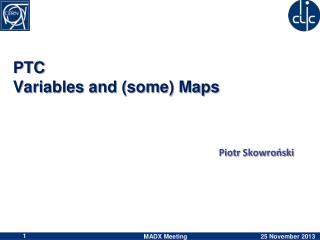PTC Variables and  (some)  Maps