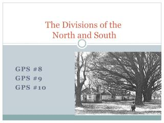 The Divisions of the  North and South