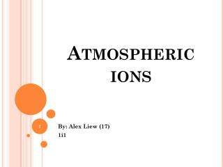 Atmospheric ions