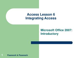 Access Lesson 6 Integrating Access