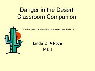 Danger in the Desert Classroom Companion