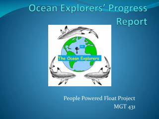 Ocean Explorers' Progress Report