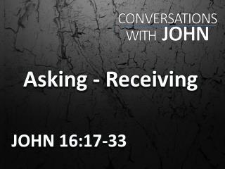 Asking - Receiving