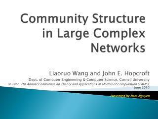 Community Structure in Large Complex Networks