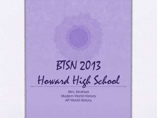 BTSN 2013 Howard High School