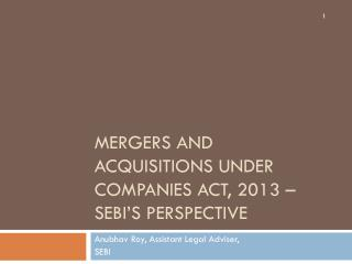 Mergers and Acquisitions Under Companies Act, 2013 – SEBI's Perspective