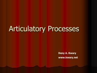 Articulatory Processes