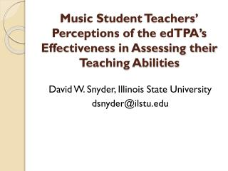 David W. Snyder, Illinois State University dsnyder@ilstu