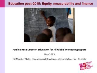 Education post-2015: Equity, measurability and finance