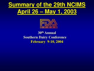 Summary of the 29th NCIMS April 26 – May 1, 2003