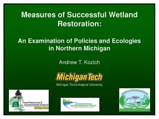 Measures of Successful Wetland Restoration: An Examination of Policies and Ecologies