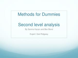 Methods for Dummies Second level analysis