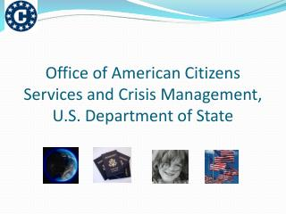 Office of American Citizens Services and Crisis Management, U.S. Department of State