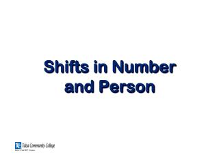 Shifts in Number and Person