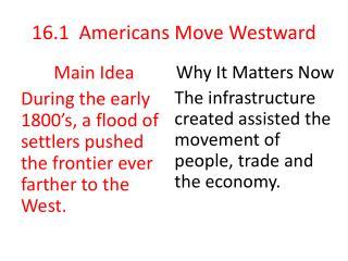 16.1 Americans Move Westward