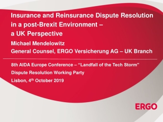 Insurance and Reinsurance Dispute Resolution in a post-Brexit Environment –