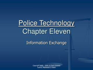 Police Technology  Chapter Eleven