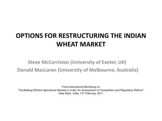 OPTIONS FOR RESTRUCTURING THE INDIAN WHEAT MARKET