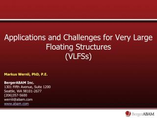 Applications and Challenges for Very Large Floating Structures (VLFSs)