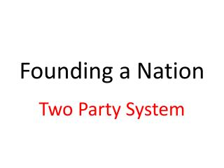 Founding a Nation
