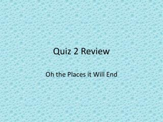 Quiz 2 Review