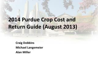2014 Purdue Crop Cost and Return Guide (August 2013)