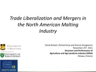 Trade Liberalization and Mergers in the North American Malting Industry