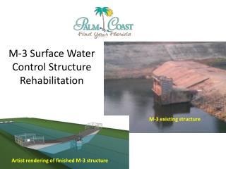 M-3 Surface Water Control Structure Rehabilitation