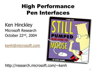 High Performance  Pen Interfaces