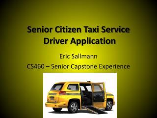 Senior Citizen Taxi Service Driver Application