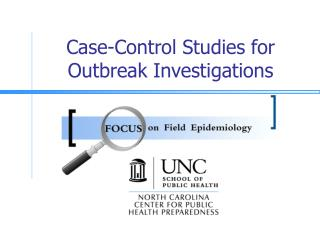 Case-Control Studies for     Outbreak Investigations