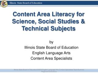 Content Area Literacy for Science,  Social Studies  & Technical Subjects