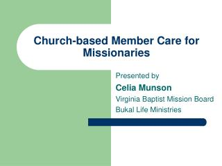 Church-based Member Care for Missionaries