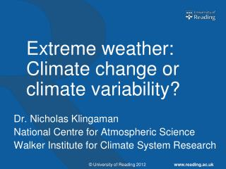 Extreme weather: Climate change or climate variability?