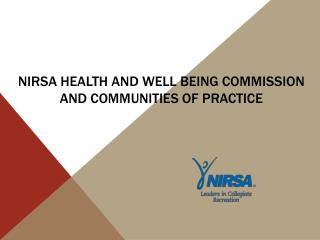 NIRSA Health and Well Being Commission and Communities of Practice