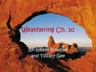 Weathering Ch. 10
